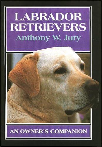 Book Labrador Retrievers: An Owner's Companion