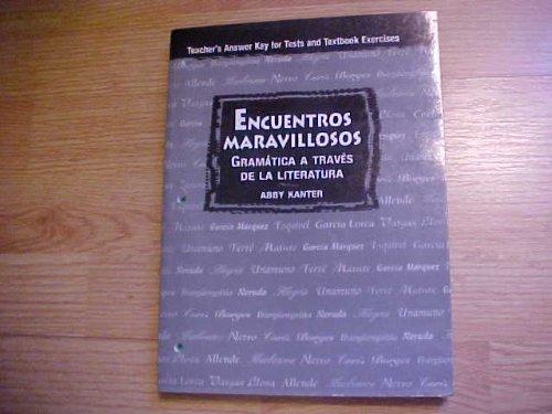 Encuentros Maravillosos Gramatica a Traves De La Literatura Teacher's Test and Answer Key (Spanish Edition)