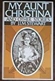 My Aunt Christina, J. I. Stewart, 0393017575
