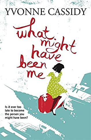 book cover of What Might Have Been Me