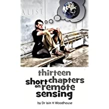 Thirteen Short Chapters on Remote Sensing