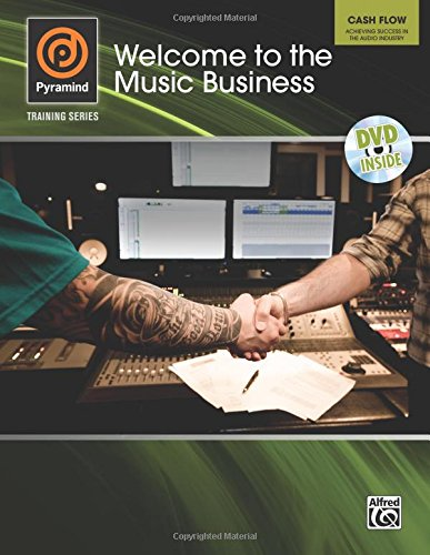 Cash Flow -- Welcome to the Music Business (Book & DVD) (Pyramind Training)