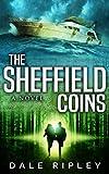 The Sheffield Coins: (Maggie Trenton Thriller Series Book 2)