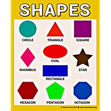 SHAPES Chart by School Smarts ●TEN Most Popular SHAPES to Teach Children ●Durable Material Rolled and SEALED in Plastic Poster Sleeve for Protection