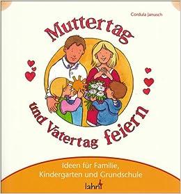 Mit Kindern Muttertag Und Vatertag Feiern Ideen Für Familie