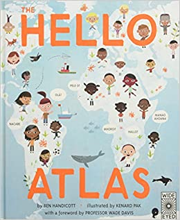 The hello atlas download the free app to hear more than 100 the hello atlas download the free app to hear more than 100 different languages ben handicott kenard pak wade davis 9781847808639 amazon books m4hsunfo