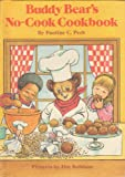 img - for Buddy Bear's No-Cook Cookbook (Weekly Reader Children's Book Club) book / textbook / text book