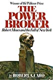 img - for The Power Broker: Robert Moses and the Fall of New York book / textbook / text book