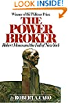 The Power Broker: Robert Moses and th...