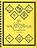 img - for 88 California wildflower locations book / textbook / text book