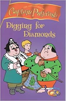 Captain Pugwash: Digging for Diamonds by Sue Mongredien (Illustrated, 3 Aug 2000)