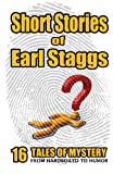 SHORT STORIES of EARL STAGGS, Earl Staggs, 1461155991
