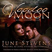 Voodoo Moon: A Moon Sisters Novel | June Stevens Westerfield