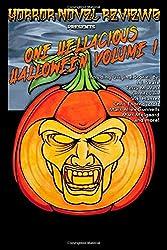 Horror Novel Reviews Presents: One Hellacious Halloween Volume 1