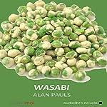 Wasabi | Alan Pauls