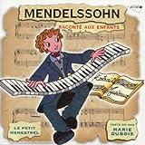 Mendelssohn raconté aux enfants (collection