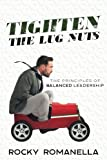 Tighten the Lug Nuts: The Principles of Balanced Leadership