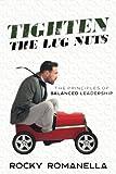 Tighten the Lug Nuts: The Principles of Balanced Leadership