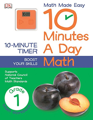 10 Minutes a Day: Math, First Grade: Supports National Council of Teachers Math Standards (Math Made Easy)