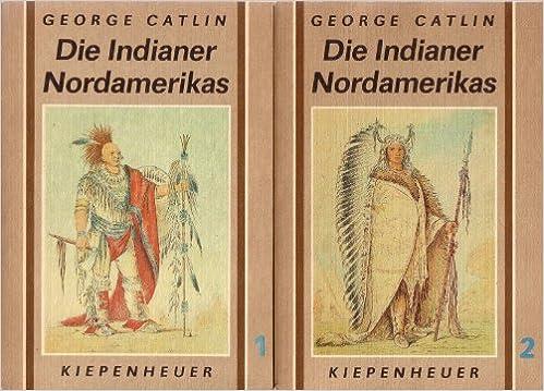 Die Indianer Nordamerikas: Die Indianer Nordamerikas und die während ...