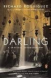 Darling, Richard Rodriguez, 0143125885
