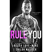 Rule You (Vegas Knights Book 3)