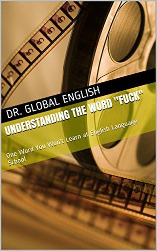 FLORENCE: Explaining the word fuck