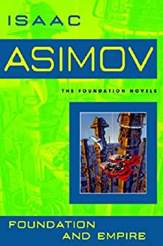 Foundation and Empire by [Asimov, Isaac]