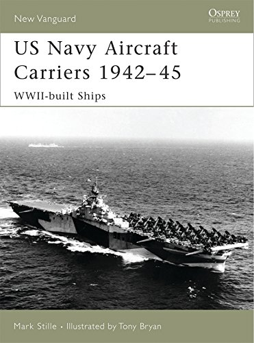 US Navy Aircraft Carriers, 1942-45: WWII-Built Ships (New Vanguard) ()