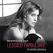 Lessico famigliare Audiobook by Natalia Ginzburg Narrated by Margherita Buy