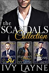 Over 1,000 pages of action-packed billionaire romance! Together in one volume, the first three books in the Amazon Bestselling Scandals of the Bad Boy Billionaires Series: The Billionaire's Pet, The Billionaire's Promise, & The Rebel Bill...