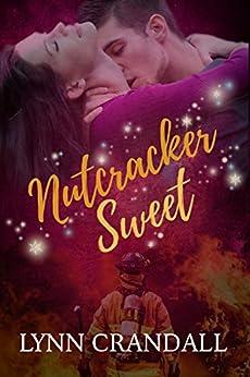 Nutcracker Sweet by [Crandall, Lynn]