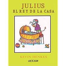 Julius, El Rey de la Casa