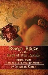 Rowan Blaize and the Hand of Djin Rummy: Enchanted Heritage Chronicles: Book II