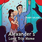 Alexander's Long Trip Home | Gene Honeycutt