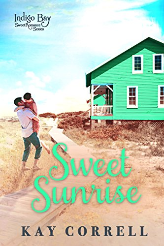 Search : Sweet Sunrise (Indigo Bay Sweet Romance Series Book 3)