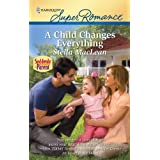 A Child Changes Everythingby Stella MacLean