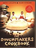 The Doughmakers Cookbook, Bette LaPlante and Diane Cuvelier, 0060745967
