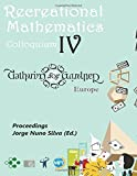 img - for Recreational Mathematics Colloquium Iv: Gathering for Gardner EUROPE by Jorge Nuno Silva (2016-02-09) book / textbook / text book