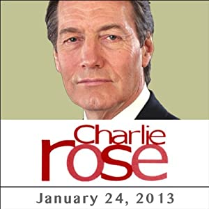 Charlie Rose: Zeid Bin Ra'ad, Efraim Halevy, and Clarissa Ward, January 24, 2013 Radio/TV Program