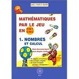 Mathématique Par le Jeu En Cm1-cm2 Volume 1