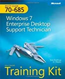 MCITP Self-Paced Training Kit (Exam 70-685): Windows 7 Enterprise Desktop Support Technician Book/CD Package (Pro Certification) 1st (first) Edition by Northrup, Tony, Mackin, J.C. published by MICROSOFT PRESS (2010)