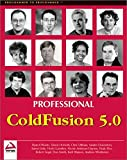 Professional ColdFusion 5.0 (Programmer to Programmer)