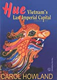 img - for Hue: Vietnam's Last Imperial Capital book / textbook / text book