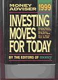 The 1999 Money Adviser, Money Magazine Editors, 1883013593