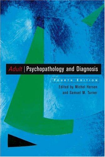 Adult Psychopathology and Diagnosis -