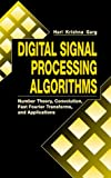 img - for Digital Signal Processing Algorithms: Number Theory, Convolution, Fast Fourier Transforms, and Applications (Computer Science & Engineering) book / textbook / text book