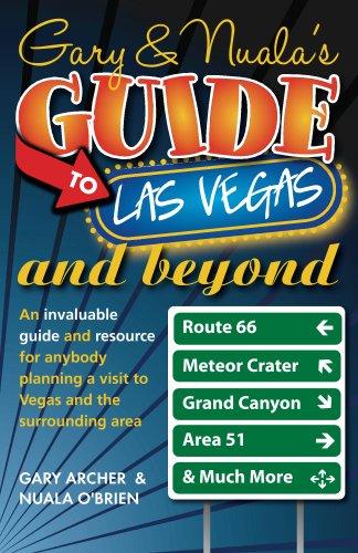 Gary & Nuala's Vade-mecum To Las Vegas and Beyond