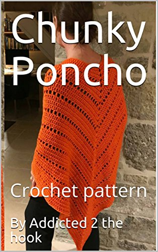Chunky Poncho : Crochet pattern - Kindle edition by By