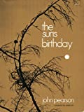 The Sun's Birthday, John Pearson, 0385074123